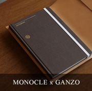 MONOCLE x GANZO